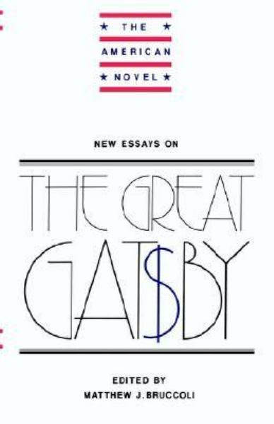 The Great Gatsby Essays On The American Dream